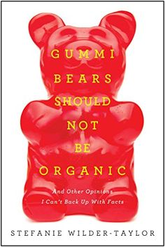 Gummy Bears Should Not