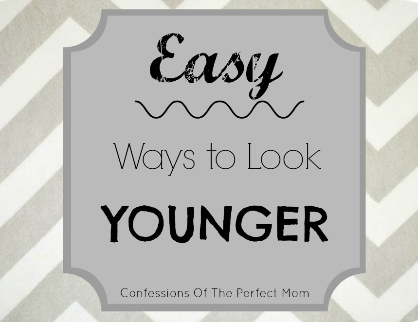 Eays Ways To Look Younger