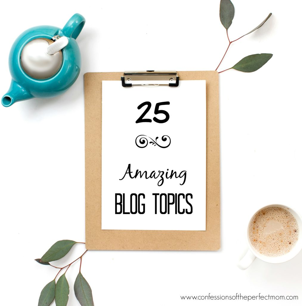 25 amazing blog topics